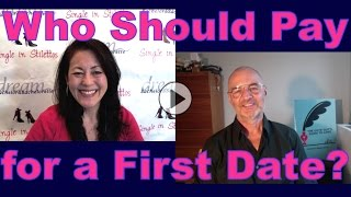 Who Should Pay for a First Date? Dating advice for women: Who should pay on a first date? Should the man pay or should the woman pay for the first date?Find out who should pay for the first date from a dating coach for men & women.Dating advice for women over 40. Dating advice for women over 50.3 Secrets Guaranteed to Attract Any Man!Get the Free Report Now!http://www.singleinstilettos.com/m-3-secrets-attract-man-ytDating Coach for women in their 40's &  50'sGet dating tips for women over 40 & dating advice for women from a top dating coach for women over 40 & 50.Suzanne Oshima, Matchmaker & Dating Coach at Dream Bachelor & Bachelorette & the Founder of Single in Stilettos (http://www.singleinstilettos.com) interviews Robert Manni, Dating Coach.Sponsored by CupidsPulse http://www.cupidspulse.comSuzanne Oshima is a Matchmaker & Dating Coach at Dream Bachelor & Bachelorette: http://www.dreambachelor.com