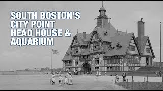 Boston Historian Anthony Sammarco looks at the history of Marine Park in South Boston. Today known as City Point there once stood the Head House & South Boston Aquarium.Video by Robert Greim