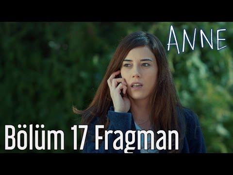 Anne 17. Bölüm Fragmanı