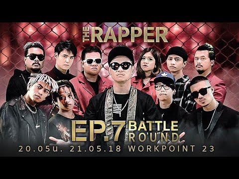 THE RAPPER | EP.07 | 21 พฤษภาคม 2561 Full EP (видео)
