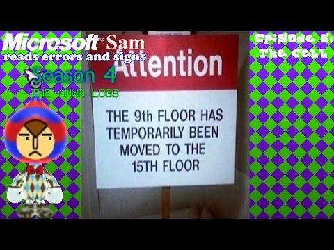 Microsoft Sam reads errors and signs (S4E5): The Cell