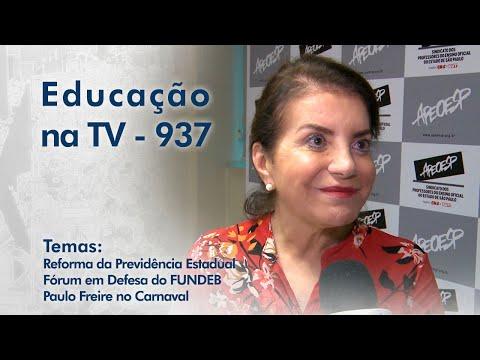 Reforma da Previdência Estadual | Fórum em Defesa do FUNDEB | Paulo Freire no Carnaval