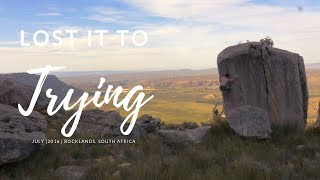 Lost it to trying (A BOULDERING PARADISE) by Dan Turner