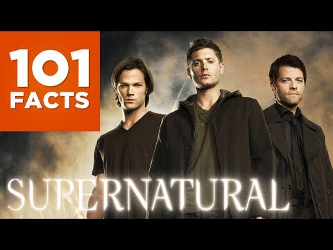 101 Facts About Supernatural