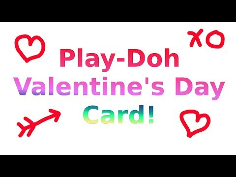 Play Doh Valentine Day Card With Funny Jokes!