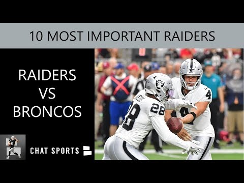 Raiders vs Broncos: 10 Most Important Players For Oakland To Win NFL Week 1 On Monday Night Football