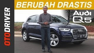 Video Audi Q5 2018 Review Indonesia | OtoDriver MP3, 3GP, MP4, WEBM, AVI, FLV Februari 2018
