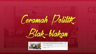 Video CERAMAH POLITIK. BLAK-BLAKAN. MP3, 3GP, MP4, WEBM, AVI, FLV Oktober 2018