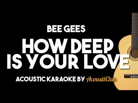 Bee Gees – How Deep is Your Love (Acoustic Guitar Karaoke Version)