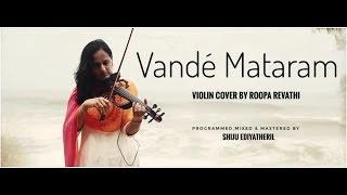 Video Vande Mataram - Violin - Roopa Revathi MP3, 3GP, MP4, WEBM, AVI, FLV Juni 2018