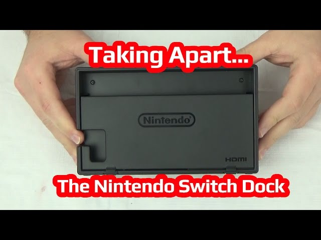 Taking Apart The Nintendo Switch Dock!