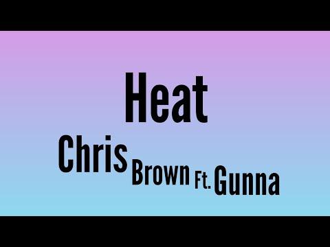 Chris Brown - Heat (Official Lyrics Video) ft. Gunna