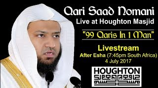 """Qari Muhammed Saad Nomani Madani""""99 Qaris in 1 Man""""Houghton Masjid - West StreetLivestream After Esha Salaah - Approx 7:45pmSaad Nomani, also known as Sheikh Muhammad Saad Nomani Madani s/o Shahid Khalil Nomani,  is a reciter of the Quran who is known for his imitations of various reciters, or qaris, of the world. A qari is one who recites verses or chapters from the Quran in a rhythmic manner under strict rules of articulation and recitation. Nomani has the ability to imitate more than 83 qaris and imams including the imams of the two Holy Mosques of the Muslim world in Makkah and Madinah."""