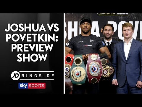 JD RINGSIDE | Anthony Joshua vs Alexander Povetkin | Fight Week Preview Show (видео)