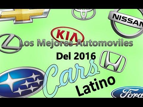 Los Mejores Automóviles del 2016 *CarsLatino*