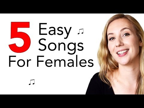 5 Easy Songs To Sing For Females