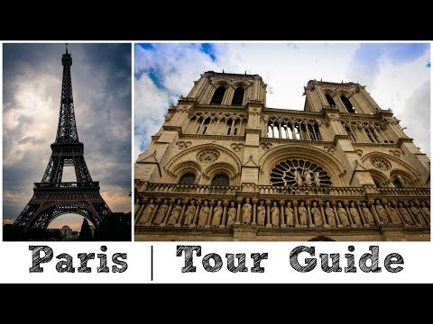 Paris Travel Guide & Overview