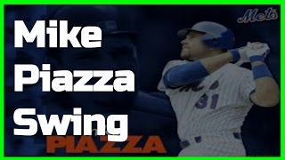 Mike Piazza | Swing Like the Greats