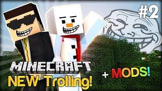 Trolling with the Troll Mod - Minecraft NEW Trolling #2 w/ Baki and Simon