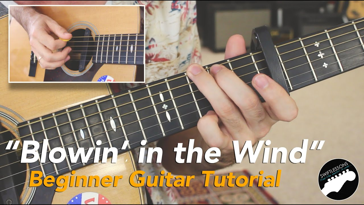 "Easy Guitar Songs  – Bob Dylan ""Blowin' in the Wind"" Beginner Friendly Lesson"