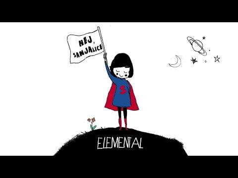 Elemental - Hej, sanjalice