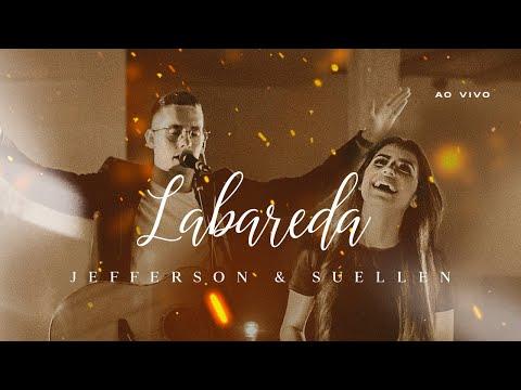 LABAREDA┃JEFFERSON & SUELLEN (CLIPE OFICIAL - AO V