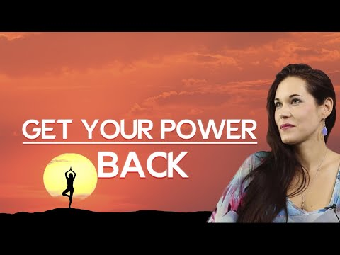 Take Your Power Back - Teal Swan