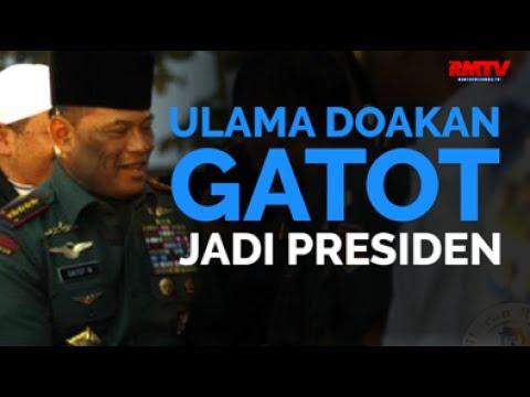 Ulama Doakan Gatot Jadi Presiden