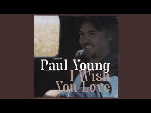 Tekst piosenki Paul Young - I Wish You Love po polsku