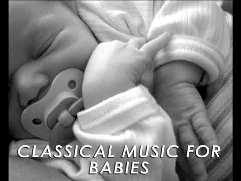 Classical Music for Babies : Bedtime Sleeping Music, Baby Relaxing Music and Lullabies