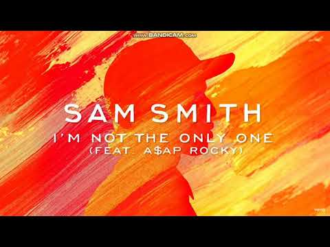 Sam Smith - I'm Not The Only One (Official Audio) ft. A$AP Rocky 1.5