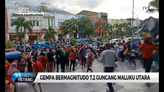 Video Gempa Bermagnitudo 7,2 Guncang Maluku Utara MP3, 3GP, MP4, WEBM, AVI, FLV Juli 2019
