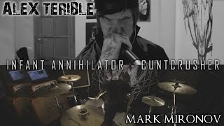 Infant Annihilator-CUNTCRUSHER COVER By SATANICMOTHERFUCKER  (feat Mark Mironov on drums)