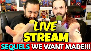 SEQUELS We Want MADE | Friday Night LIVE STREAM! by The Reel Rejects