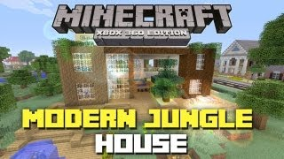 Minecraft Xbox 360: Modern Jungle House! (House Tours of Danville Episode 31)