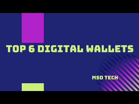 Top 6 Digital Wallets