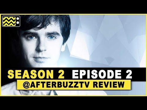 The Good Doctor Season 2 Episode 2 Review & After Show