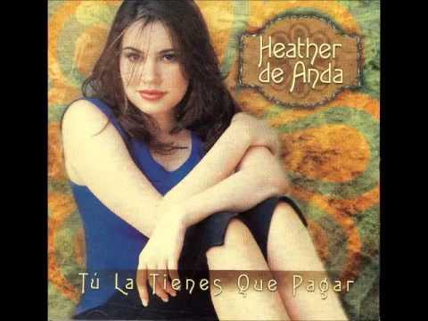 HEATHER DE ANDA  -  ME TOCO PERDER