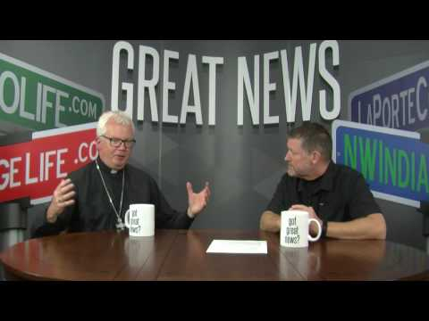 NWI Great News Show Bishop Donald J  Hying