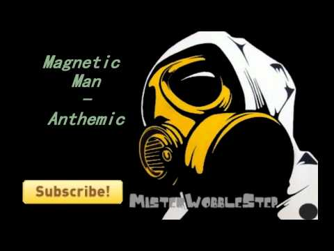 Magnetic Man - Anthemic [HD] (видео)