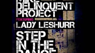 [GRIMEDAILY] #FRESHRELEASES - LADY LESHURR & MIKE DELINQUENT - STEP IN THE DANCE