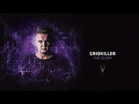 GridKiller - The Glory
