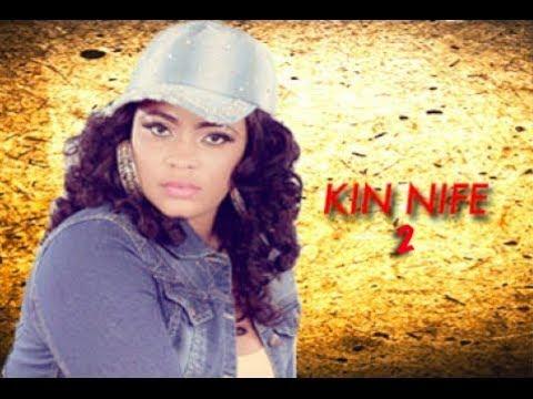 Kin Nife 2  - Latest Yoruba Movie 2017