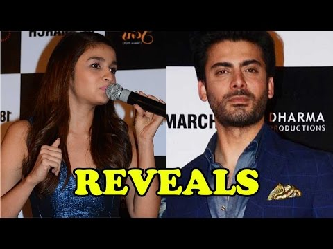 Fawad Khan REVEALS On Alia Bhatt's Hidden Truth!