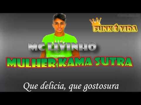 Mc Livinho - Mulher Kama Sutra - Com Letra