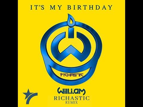 Will.I.Am - It's My Birthday (Richastic Remix)