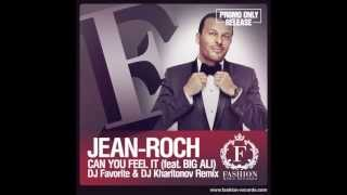 Jean Roch feat. Big Ali - Can You Feel It (DJ Favorite & DJ Kharitonov Radio Edit)