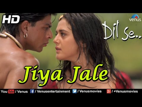 Video Jiya Jale (HD) Full Video Song | Dil Se | Shahrukh Khan, Preeti Zinta | Lata Mangeshkar download in MP3, 3GP, MP4, WEBM, AVI, FLV January 2017