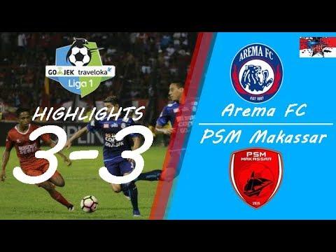 Arema FC vs PSM Makassar 3 - 3 All Goals, Skill, Save, & Highlights |GOJEK traveloka Liga 1|30082017