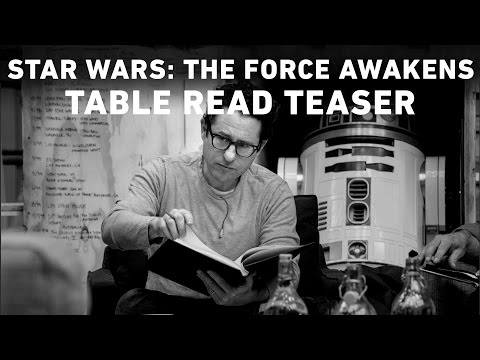 Star Wars: The Force Awakens (Table Read Teaser)